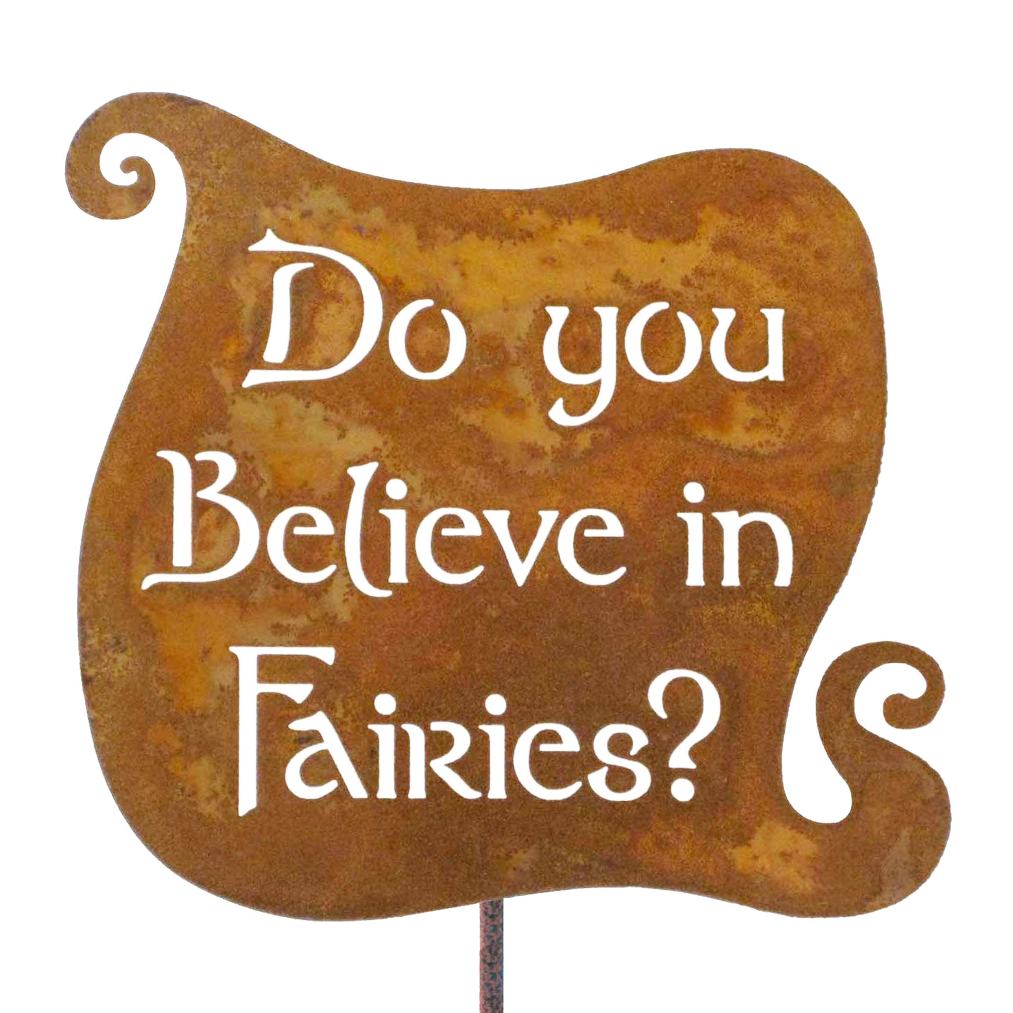 Do You Believe In Fairies Garden Stick Sign