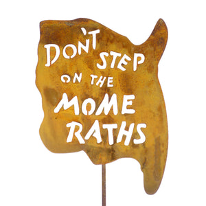 Don't Step On The Mome Raths Garden Stick Sign