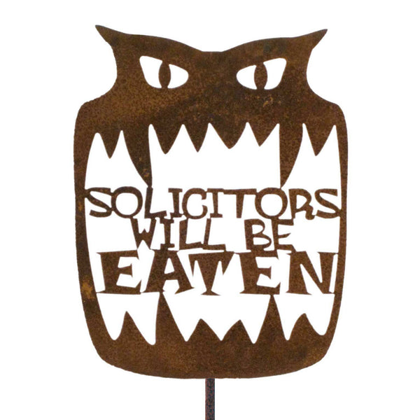 Solicitors Will Be Eaten Garden Stick Sign