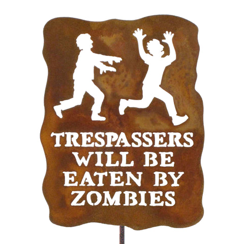 Trespassers Will Be Eaten By Zombies Garden Stick Sign