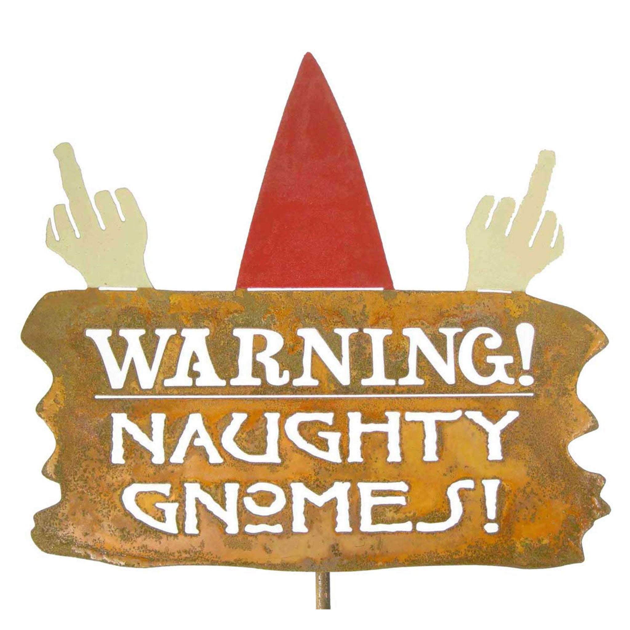 Warning Naughty Gnomes Garden Stick Sign