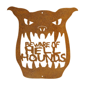 Beware Of Hell Hounds Wall Mount Sign