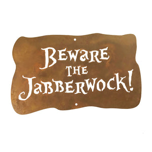 Beware The Jabberwock Wall Mount Sign