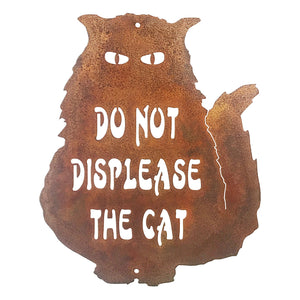 Do Not Displease The Cat Wall Mount Sign