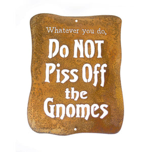 Do Not Piss Off The Gnomes Wall Mount Sign