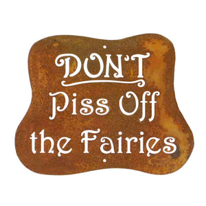 Don't Piss Off The Fairies Wall Mount Sign