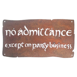 No Admittance Except On Party Business Wall Mount Sign