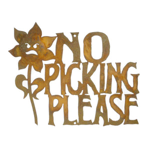 No Picking The Flowers Wall Mount Sign