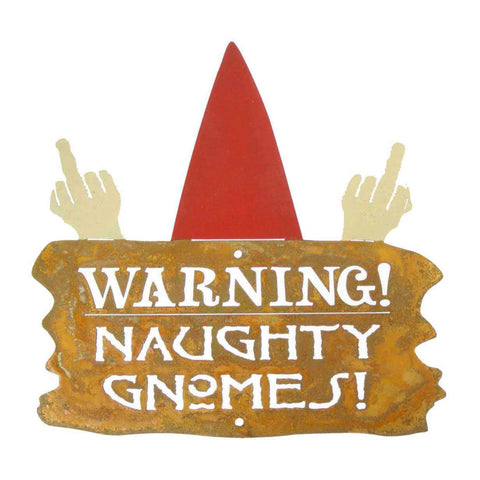 Warning Naughty Gnomes Wall Mount Sign
