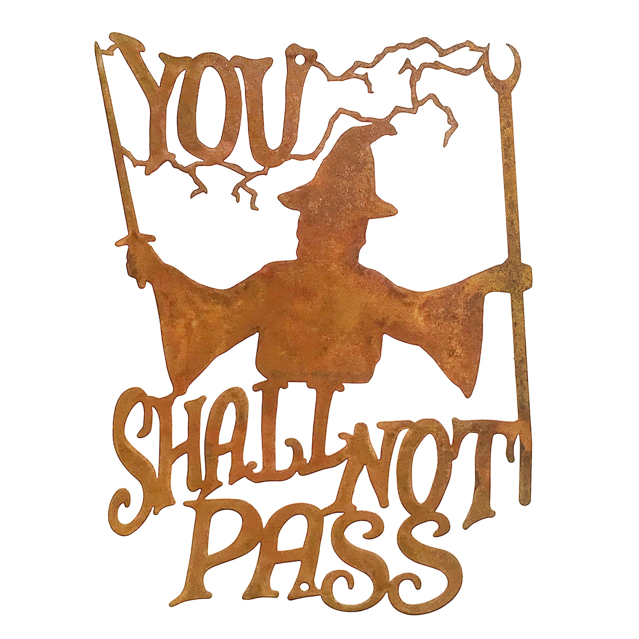 You Shall Not Pass Wall Mount Sign