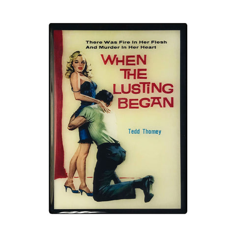 When the Lusting Began Pulp Novel Magnet