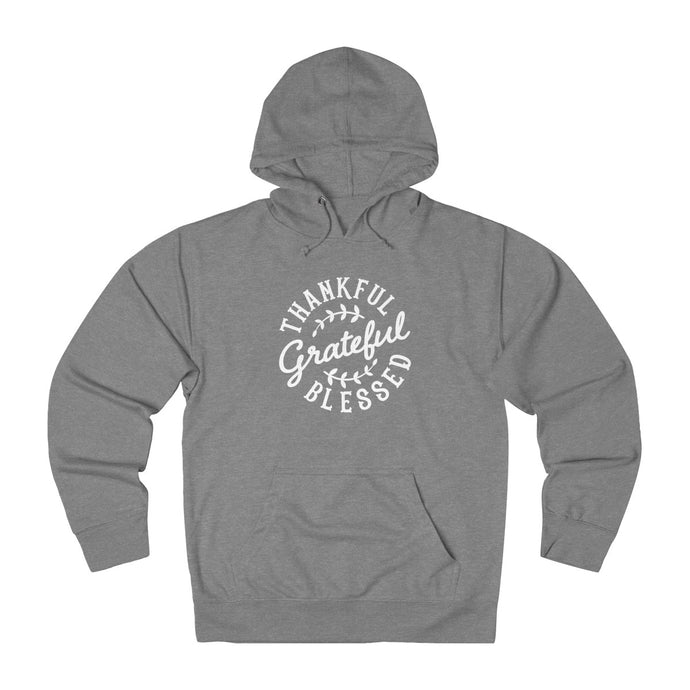 Thankful Grateful Blessed - Unisex French Terry Hoodie