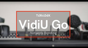 How to Set Up Bonding With the VidiU Go
