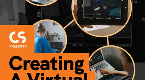 CS Presents Episode 11: Creating a Virtual Video Village Q & A