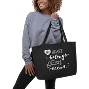 Large Organic Tote Bag - My Heart Belongs to The Ocean