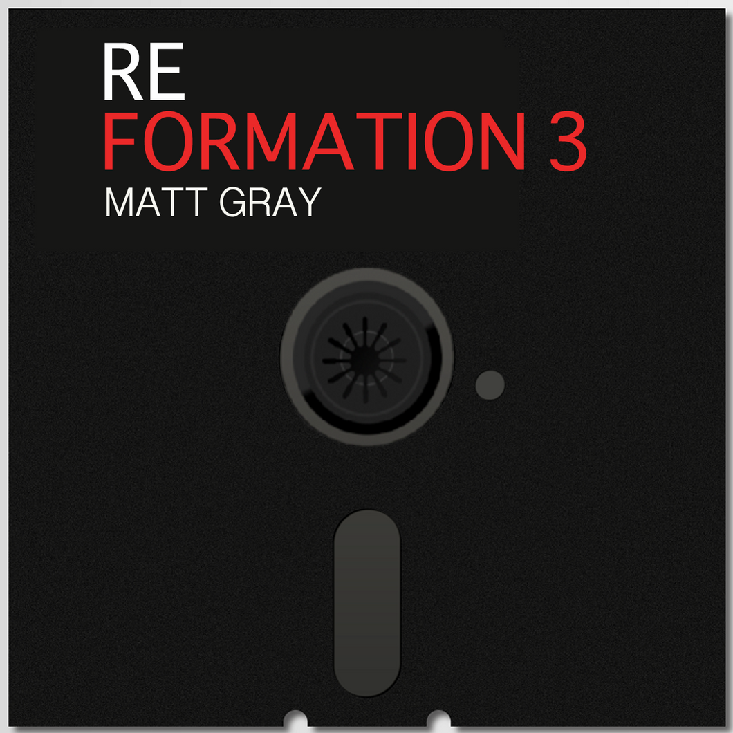 Reformation 3 (Downloads) - Matt Gray