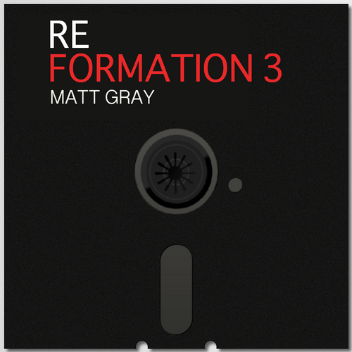Reformation 3 (CD & Downloads) - Matt Gray