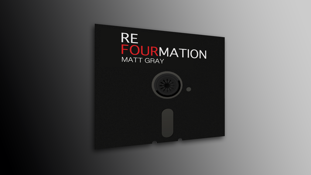 ReFourmation (CD & Downloads PLUS EXTRAS) - Matt Gray
