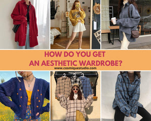 HOW DO YOU GET AN AESTHETIC WARDROBE?