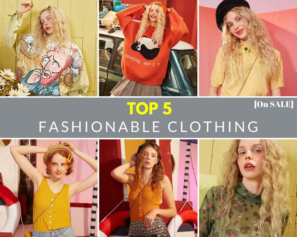 Top 5 Fashionable Clothing