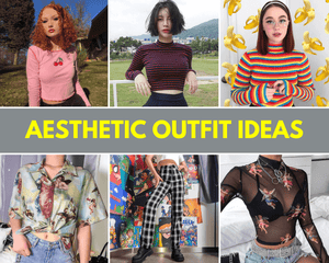 Aesthetic Outfit Ideas