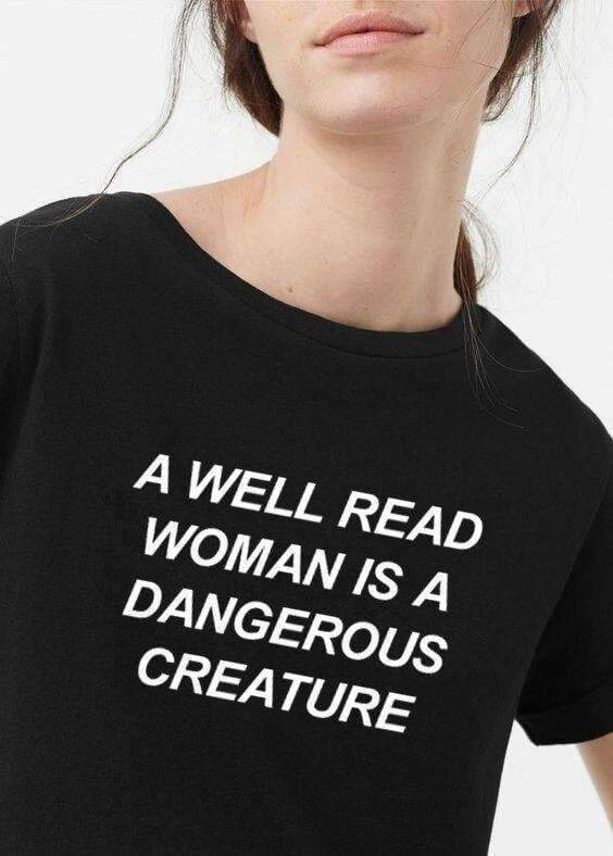 A WELL READ WOMAN IS A DANGEROUS CREATURE TEE-Cosmique Studio