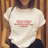 GIRLS CLOTHING IN SCHOOL IS MORE REGULATED THAN GUNS IN AMERICA TEE-Cosmique Studio