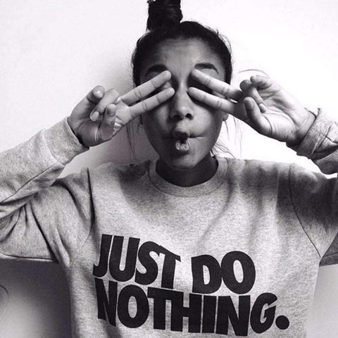 JUST DO NOTHING SWEATSHIRT-Cosmique Studio