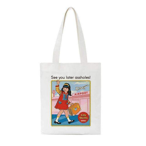 SEE YOU LATER ASSHOLES CLOTH BAG-Cosmique Studio