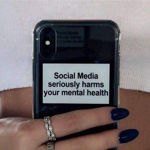 SOCIAL MEDIA SERIOUSLY HARMS YOUR MENTAL HEALTH PHONE CASE-Cosmique Studio
