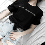 WEAR BLACK OR STAY NAKED TEE-Cosmique Studio