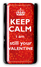KEEP CALM VALENTINE Flygrip w/FREE CASE