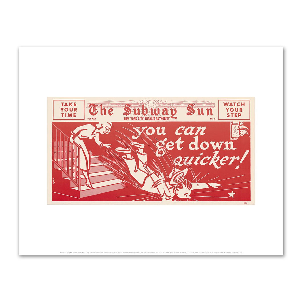 Amelia Opdyke Jones, New York City Transit Authority, The Subway Sun, You Can Get Down Quicker!, ca. 1950s, Fine Art Prints in various sizes by Museums.Co
