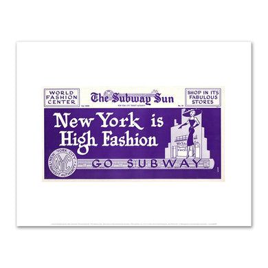 Amelia Opdyke Jones, New York City Transit Authority, The Subway Sun, New York is High Fashion-Go Subway, 1956, Fine Art Prints in various sizes by Museums.Co