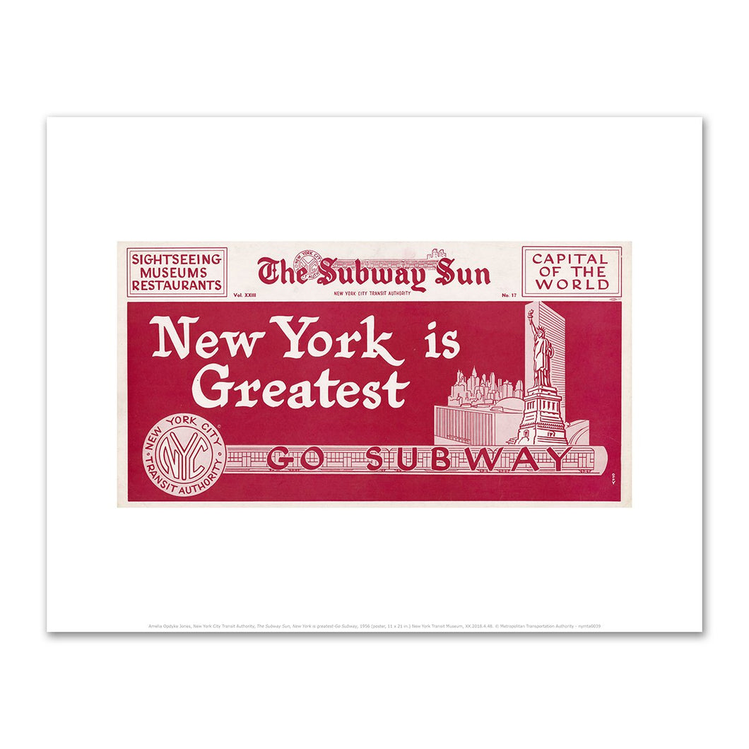 Amelia Opdyke Jones, New York City Transit Authority, The Subway Sun, New York is greatest-Go Subway, 1956, Art Prints in various sizes by Museums.Co