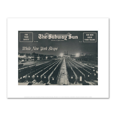 Amelia Opdyke Jones, New York City Transit Authority, The Subway Sun, While New York Sleeps, 1956, Art Prints in various sizes by Museums.Co