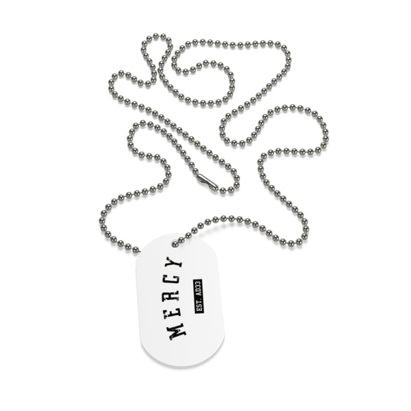 MERCY Dog Tag