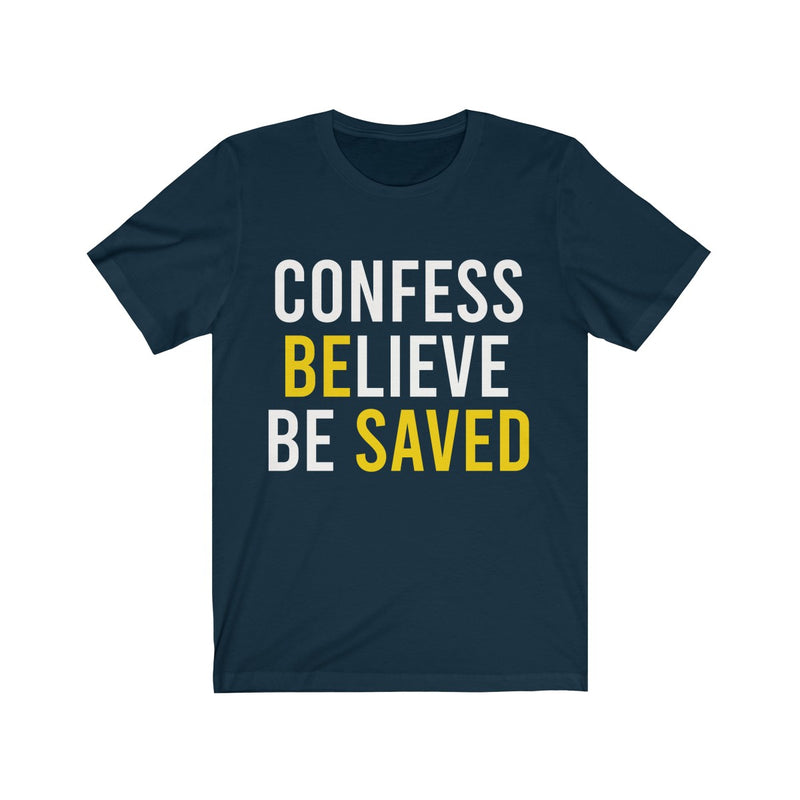 Be Saved - Unisex Jersey Short Sleeve Tee