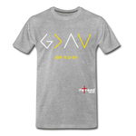 God Is Greater Than High's & Low's Unisex Premium T-Shirt - heather gray