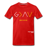 God Is Greater Than High's & Low's Unisex Premium T-Shirt - red