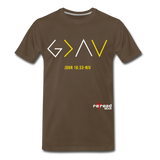 God Is Greater Than High's & Low's Unisex Premium T-Shirt - noble brown