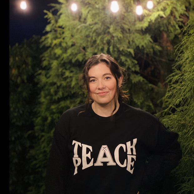 Teach Peace Sweatshirt - Acadia U