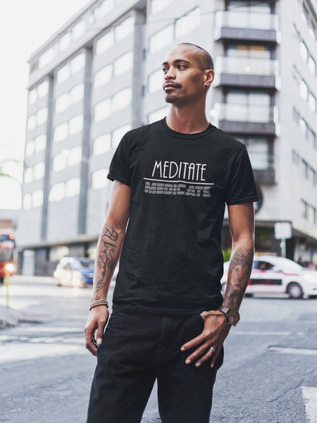 Men's Meditate over Medicate Tee