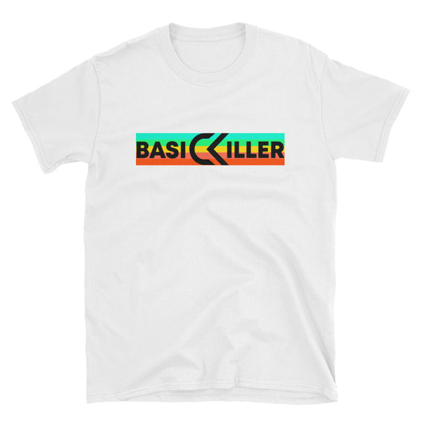 BASIC KILLER Short-Sleeve Unisex T-Shirt