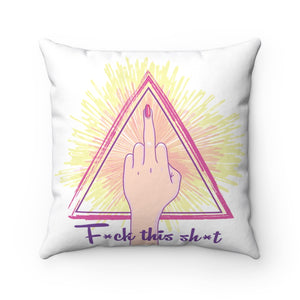 Anger Work Pillow - F*ck this sh*t