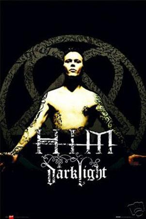 Him Dark light, Poster