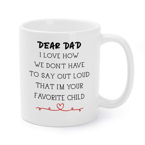 Christmas Gift Mugs for Father Daddy Birthday/Holiday Presents I'm Your Favorite Child Coffee/Tea Cups 11 Oz - gift-siri