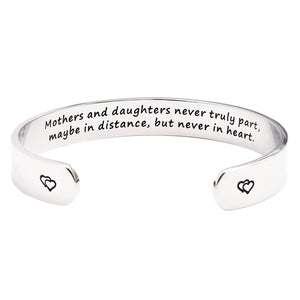 Mothers and Daughters Maybe in Distance But Never Truly Part But Never in Heart Bracelet - gift-siri