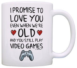 Funny Gamer Gifts I Promise to Love You When You're Old Still Play Video Games Nerdy Wedding Gift Coffee Mug Tea Cup White - gift-siri