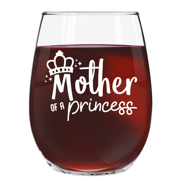 Mother of A Princess Daughter of A Queen Stemless Wine Glass Set of 2 (15 oz)- Wine Glasses for Cute Gift for Mom From Daughter- Mother Daughter Matching Gifts Idea- Mom Gift for Birthday, Mother's Da - gift-siri